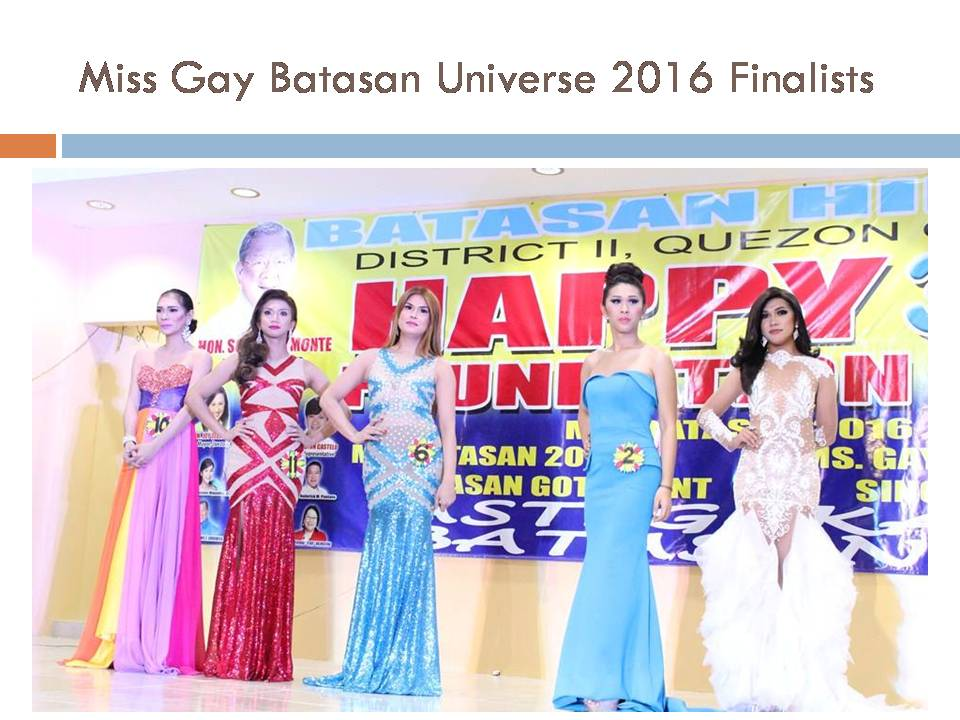 Miss Gay Batasan Universe 2016 Finalists